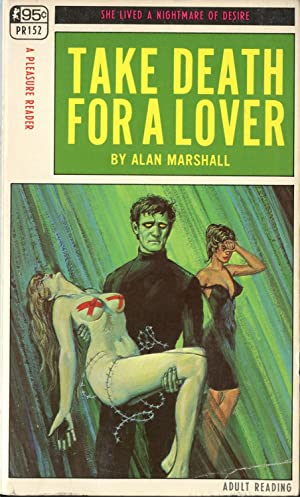 Take Death for a Lover: Alan Marshall (pseudonym),