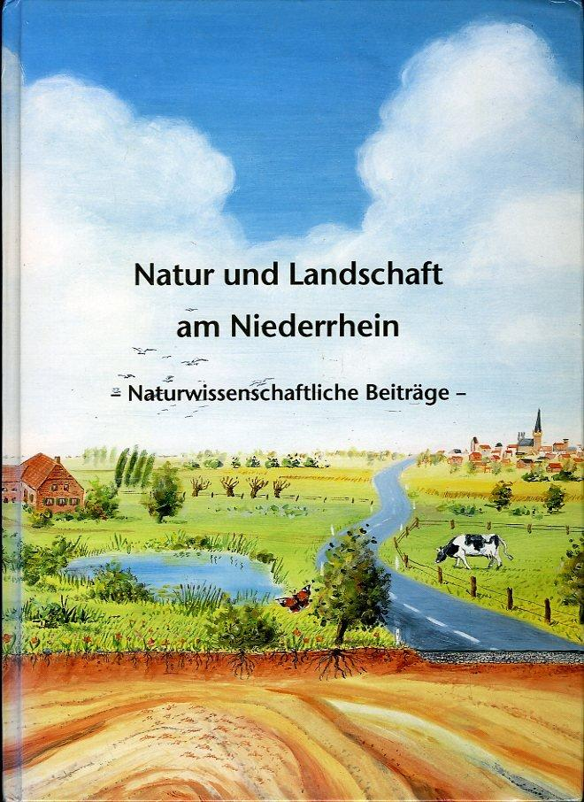 Natur und Landschaft am Niederrhein. Naturwissenschaftliche Beiträge.: KLOSTERMANN, Josef /