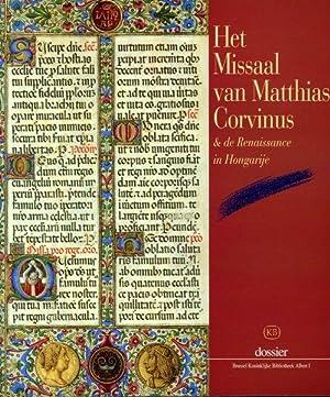 Het Missaal van Matthias Corvinus en de: HOREMANS, Jean-M.