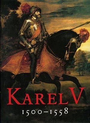 Karel V 1500-1558. De keizer en zijn: SOLY, Hugo (onder