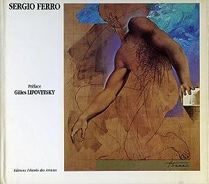 Sergio Ferro ou les dessus et les: LIPOVETSKY, Gilles