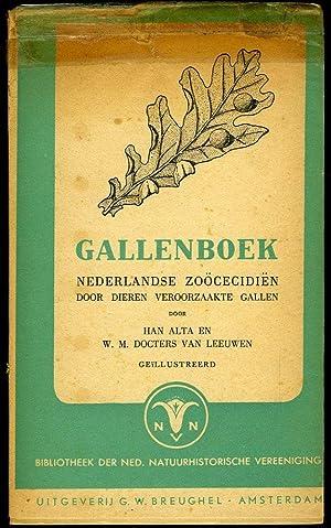 Gallenboek. Nederlandse zoöcecidiën. Door dieren veroorzaakte gallen.: ALTA, Han /