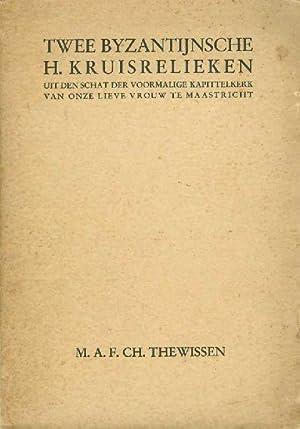 Twee Byzantijnsche H. kruisrelieken uit den schat: THEWISSEN, M.A.F.CH.