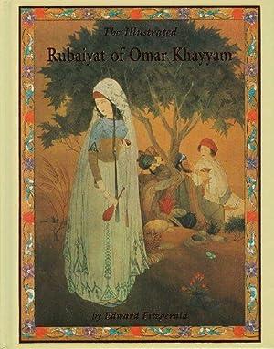 The illustrated Rubaiyat of Omar Khayyam: KHAYYAM, Omar (by