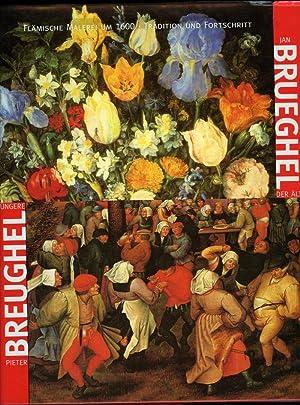 Pieter Breughel der Jüngere - Jan Brueghel: ERTZ,Klaus / NITZE-ERTZ,