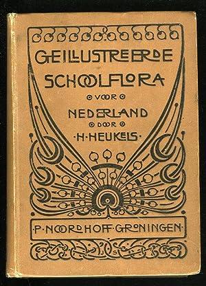 Geillustreerde schoolflora voor Nederland. Met 1587 Afbeeldingen: HEUKELS, H.