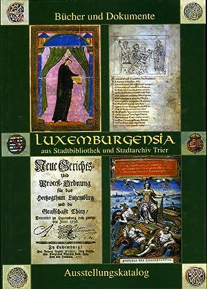 Luxemburgensia aus Stadtbibliothek und Stadtarchiv Trier. Bibliophile: LEHNART, Ulrich