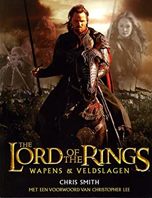 The Lord of the Rings, Wapens & veldslagen. Een geïllustreerd handboek over de veldslagen, de leg...