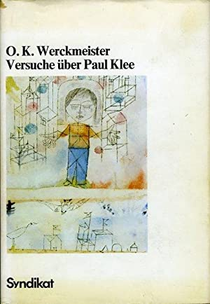 Versuche über Paul Klee: WERCKMEISTER, O.K.