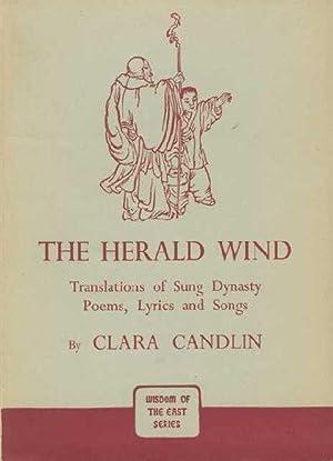 The Herald Wind. translations of sung Dynasty: CANDLIN, Clara