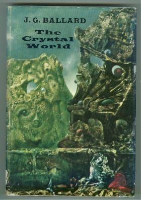 THE CRYSTAL WORLD Ballard, J.G. Good Hardcover First US edition, first prnt. Signed by Ballard on the title page. Spine topedge cloth wrinkled, owner name top of half-title page and small owner sti