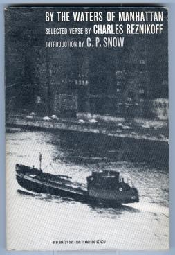 BY THE WATERS OF MANHATTAN: Reznikoff, Charles