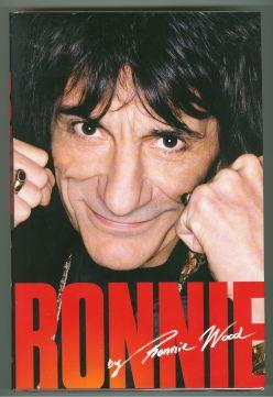 RONNIE. THE AUTOBIOGRAPHY: Wood, Ronnie
