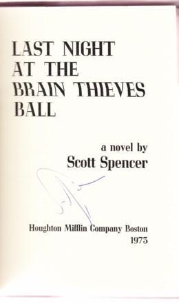 LAST NIGHT AT THE BRAIN THIEVES BALL: Spencer, Scott