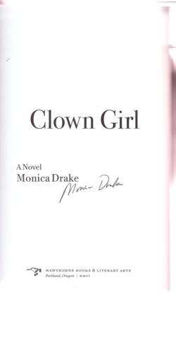 CLOWN GIRL: Drake, Monica. Chuck Palahniuk