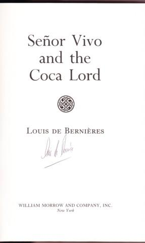 SENOR VIVO AND THE COCA LORD: de Bernieres, Louis