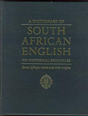 A DICTIONARY OF SOUTH AFRICAN ENGLISH ON HISTORICAL PRINCIPLES: Silva, Penny (ed.) Nelson Mandela