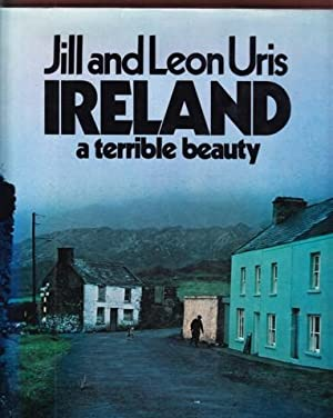 IRELAND. A TERRIBLE BEAUTY: Uris, Leon and