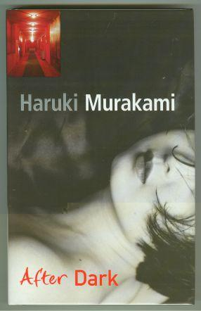 AFTER DARK: Murakami, Haruki