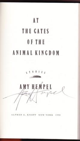 AT THE GATES OF THE ANIMAL KINGDOM: Hempel, Amy