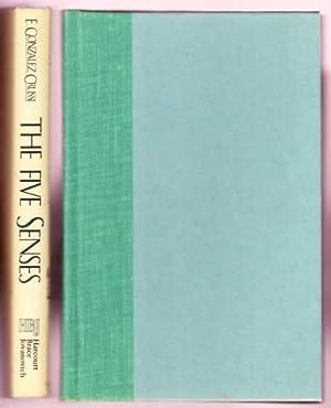 THE FIVE SENSES: Gonzalez-Crussi, F.