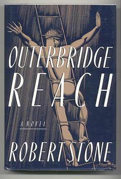 OUTERBRIDGE REACH: Stone, Robert