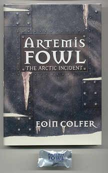 ARTEMIS FOWL. THE ARCTIC INCIDENT: Colfer, Eoin