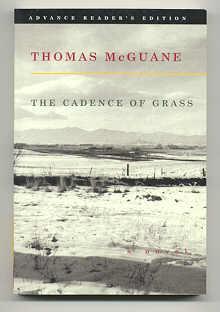 THE CADENCE OF GRASS: McGuane, Thomas