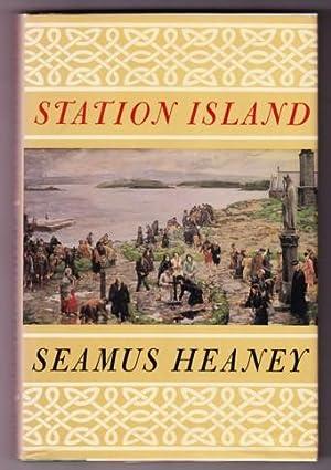 STATION ISLAND: Heaney, Seamus