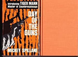 DAY OF THE GUNS: Spillane, Mickey