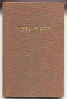 TWO PLAYS: Purdy, James