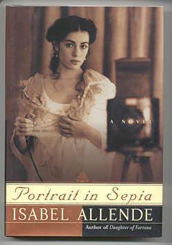 PORTRAIT IN SEPIA: Allende, Isabel
