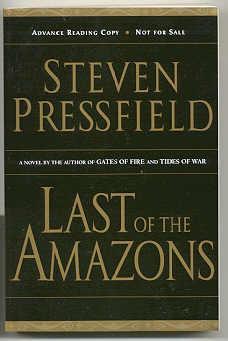 LAST OF THE AMAZONS: Pressfield, Steven