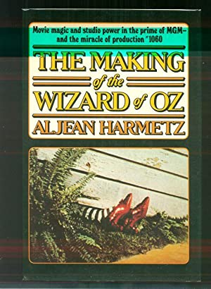 THE MAKING OF THE WIZARD OF OZ.: Harmetz, Aljean