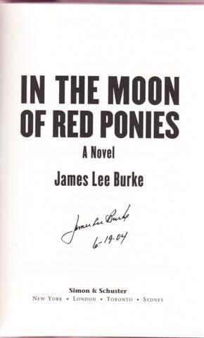 IN THE MOON OF RED PONIES: Burke, James Lee