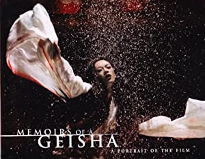 MEMOIRS OF A GEISHA. A PORTRAIT OF: Golden, Arthur and