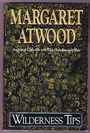 WILDERNESS TIPS: Atwood, Margaret