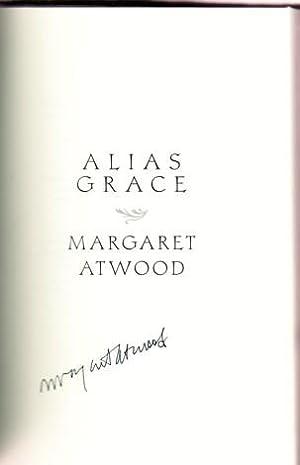 ALIAS GRACE: Atwood, Margaret