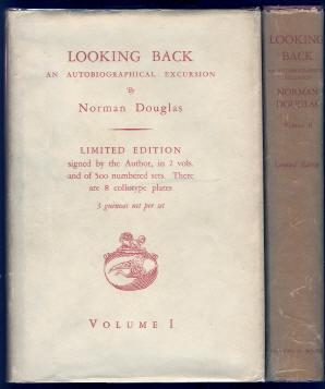 LOOKING BACK. AN AUTOBIOGRAPHICAL EXCURSION. 2 Volumes: Douglas, Norman