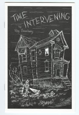 THE INTERVENING: Bradbury, Ray