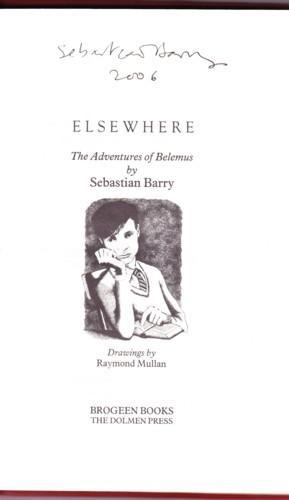 ELSEWHERE. THE ADVENTURES OF BELEMUS: Barry, Sebastian