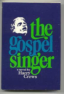 THE GOSPEL SINGER: Crews, Harry