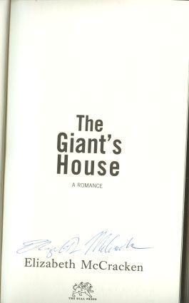 THE GIANT'S HOUSE: McCracken, Elizabeth