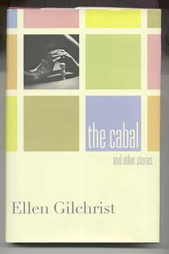 THE CABAL AND OTHER STORIES: Gilchrist, Ellen