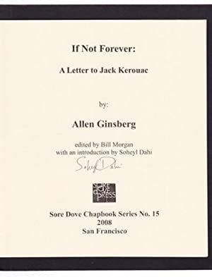 IF NOT FOREVER: A LETTER TO JACK KEROUAC: Ginsberg, Allen