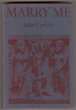 MARRY ME: Updike, John
