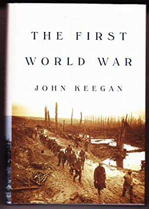 THE FIRST WORLD WAR: Keegan, John