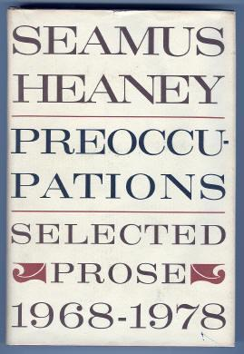 PREOCCUPATIONS. SLECTED PROSE 1968 - 1978: Heaney, Seamus