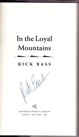 IN THE LOYAL MOUNTAINS: Bass, Rick