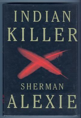 INDIAN KILLER: Alexie, Sherman